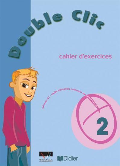 Εικόνα από DOUBLE CLIC 2 CAHIER D'EXERCICES