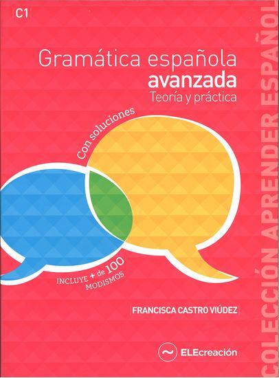 Εικόνα από Gramatica espanola avanzada Teoria y practica