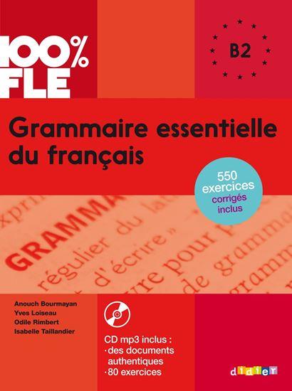 Εικόνα από GRAMMAIRE ESSENTIELLE DU FRANCAIS B2 (+ CD + CORRIGES)