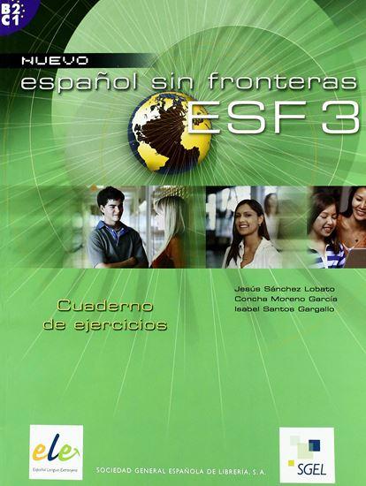 Εικόνα από NUEVO ESPANOL SIN FRONTERAS 3 cuaderno de ejercicios