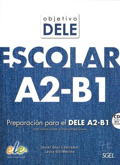 Εικόνα από OBJETIVO DELE ESCOLAR Α2- Β1 ALUMNO