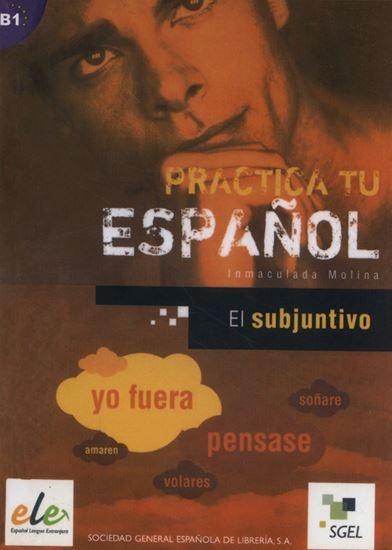 Εικόνα από PRACTICA TU ESPANOL EJERCICIOS:EL SUBJUNTIVO