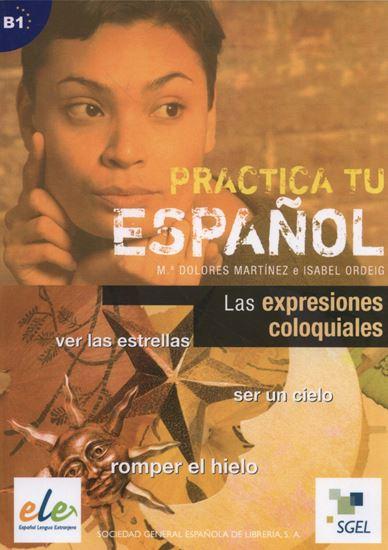 Εικόνα από PRACTICA TU ESPANOL EJERCICIOS:EXPRESIONES COLOQUIALES