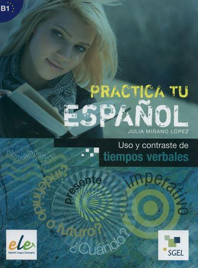 Εικόνα από Practica tu Espanol Uso y Contraste de tiempos verbales B1