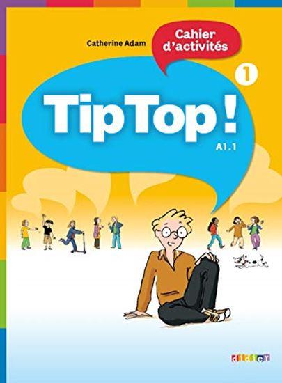 Εικόνα από TIP TOP 1 A1.1 CAHIER D'EXERCISES