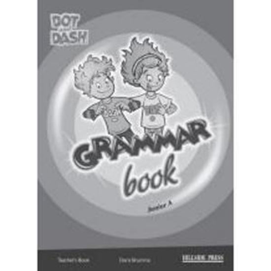Εικόνα από DOT AND DASH JUNIOR A GRAMMAR BOOK TCHR'S