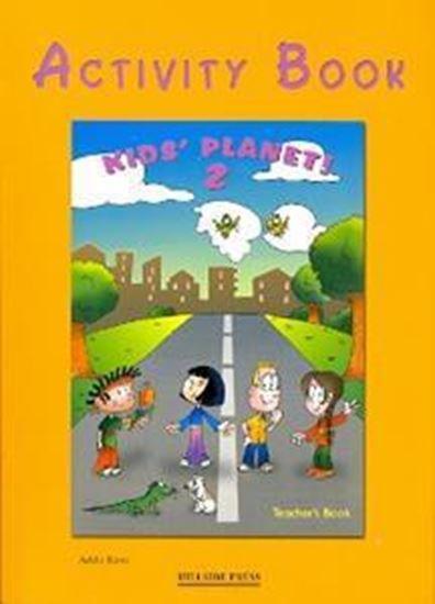Εικόνα από KIDS' PLANET 2 WORKBOOK TEACHER'S