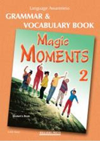 Εικόνα από MAGIC MOMENTS 2 GRAMMAR & VOCABULARY