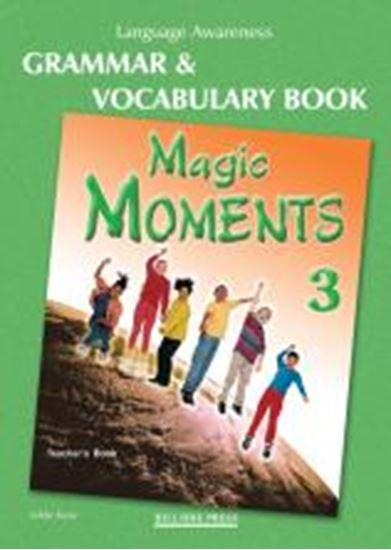 Εικόνα από MAGIC MOMENTS 3 GRAMMAR & VOCABULARY TEACHER'S