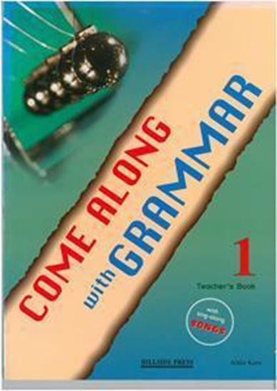 Εικόνα από COME ALONG 1 GRAMMAR TEACHER'S BOOK