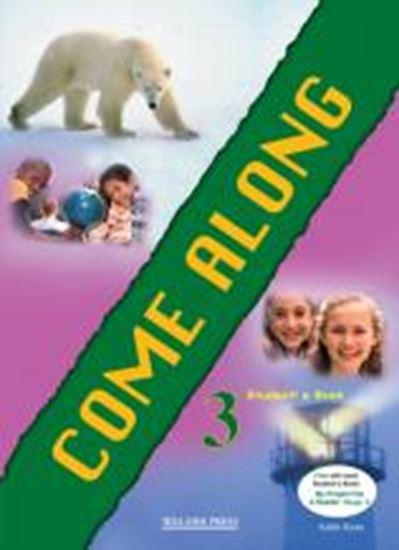 Εικόνα από COME ALONG 3 STUDENT'S BOOK (+RAILWAY CHILDREN)