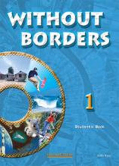 Εικόνα από WITHOUT BORDERS 1 STUDENT'S BOOK