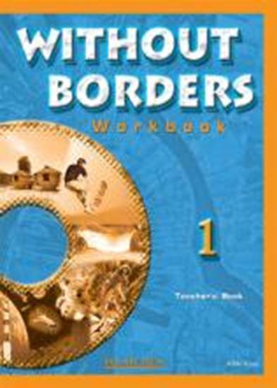 Εικόνα από WITHOUT BORDERS 1 WORKBOOK TEACHER'S