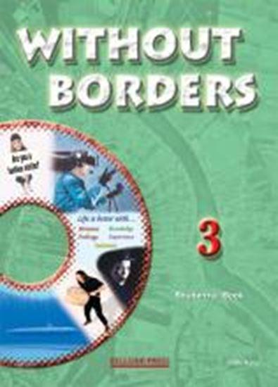 Εικόνα από WITHOUT BORDERS 3 STUDENT'S BOOK