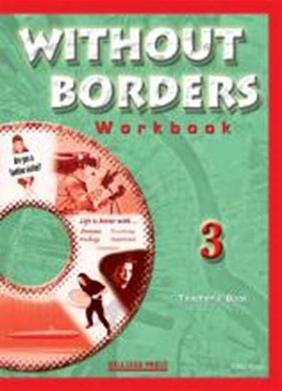 Εικόνα από WITHOUT BORDERS 3 WORKBOOK TEACHER'S