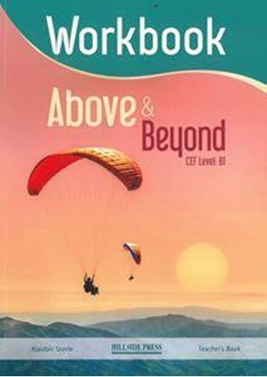 Εικόνα από ABOVE & BEYOND B1 TEACHER'S WORKBOOK