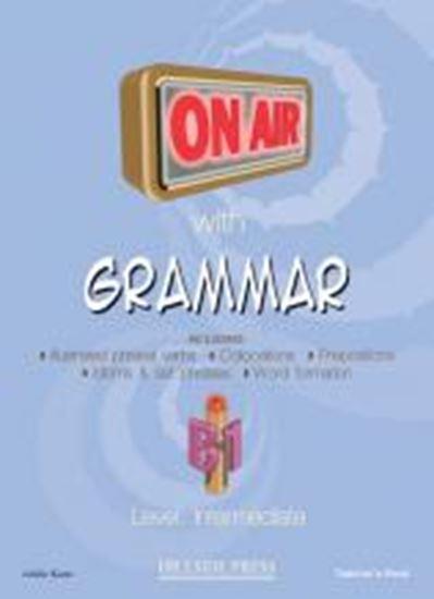 Εικόνα από ON AIR WITH GRAMMAR B1 (INTERMEDIATE) TEACHER'S BOOK