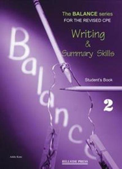 Εικόνα από BALANCE 2 (WRITING & SUMMARY SKILLS + GLOSSARY) STUDENT'S BOOK