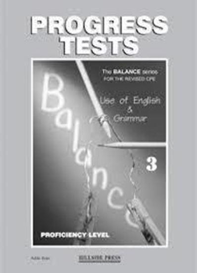 Εικόνα από BALANCE 3 (CAMBRIDGE PROFICIENCY USE OF ENGLISH) PROGRESS TESTS TEACHER'S