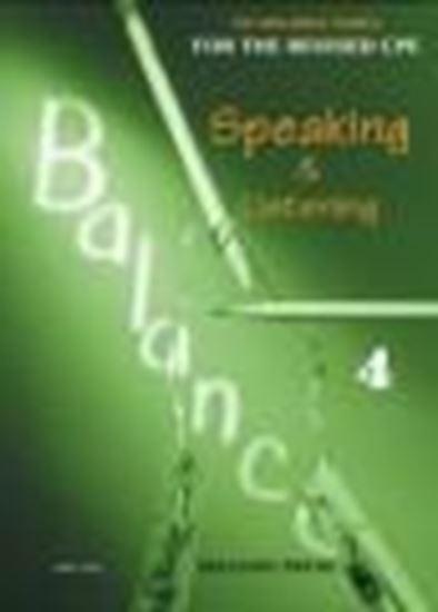 Εικόνα από BALANCE 4 (CAMBRIDGE PROFICIENCY SPEAKING & LISTENING) STUDENT'S BOOK (+GLOSSARY)