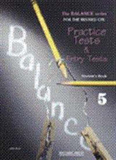 Εικόνα από BALANCE 5 (CAMBRIDGE PROFICIENCY PRACTICE TESTS) STUDENT'S BOOK (+GLOSSARY)