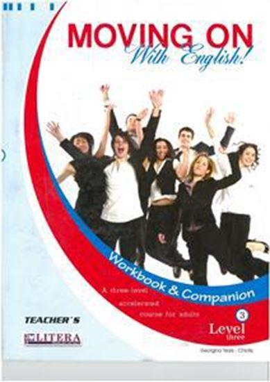 Εικόνα από MOVING ON 3 TEACHER'S WORKBOOK & COMPANION