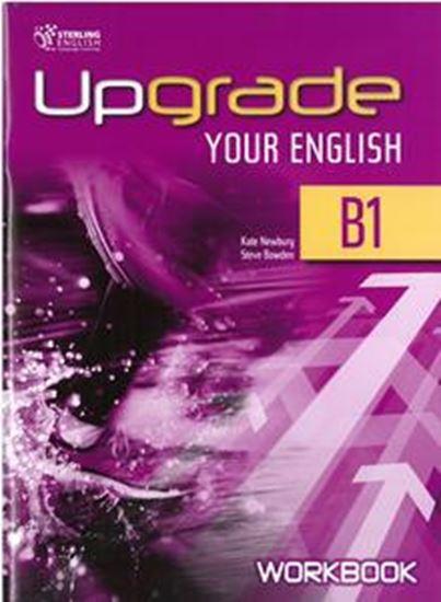 Εικόνα από UPGRADE YOUR ENGLISH B1 WORKBOOK