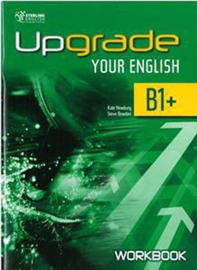 Εικόνα από UPGRADE YOUR ENGLISH B1+ WORKBOOK