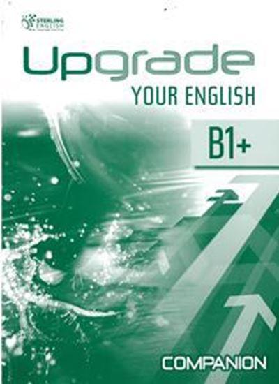 Εικόνα από UPGRADE YOUR ENGLISH B1+ COMPANION