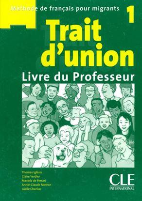 Εικόνα της TRAIT D'UNION 1 PROFESSEUR