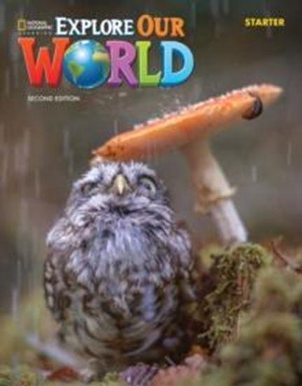 Εικόνα από EXPLORE OUR WORLD STARTER STUDENT'S BOOK 2ND ED