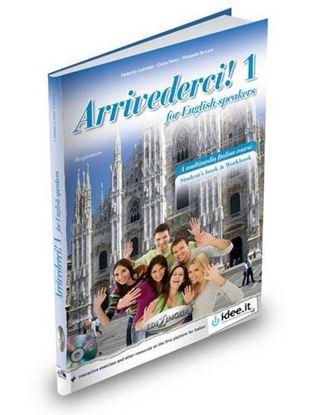 Εικόνα της ARRIVEDERCI! 1 FOR ENGLISH SPEAKERS  LIBRO + CD AUDIO + DVD VIDEO