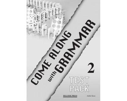 Εικόνα της COME ALONG WITH GRAMMAR 2 TEST PACK