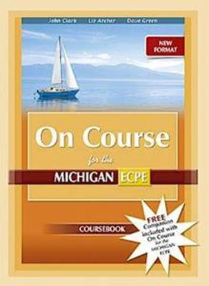 Εικόνα της NEW FORMAT ON COURSE FOR MICHIGAN PROFICIENCY (ECPE) STUDENT'S BOOK & COMPANION 2020
