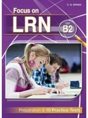 Εικόνα της FOCUS ON LRN B2 PREPARATION & 10 PRACTICE TESTS SB (+ GLOSSARY)