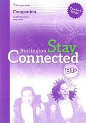 Εικόνα της STAY CONNECTED B1+ TCHR'S COMPANION
