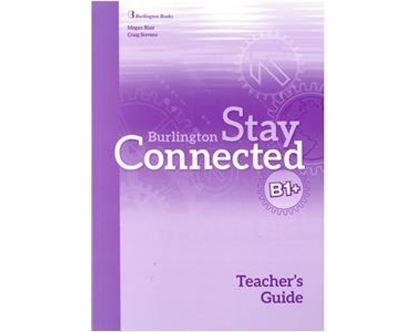 Εικόνα της STAY CONNECTED B1+ TCHR'S GUIDE