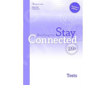 Εικόνα της STAY CONNECTED B1+ TCHR'S TEST