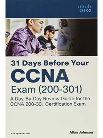 Εικόνα από 31 DAYS BEFORE YOUR CCNA EXAM: A DAY-BY-DAY REVIEW GUIDE FOR THE CCNA 200-301 CERTIFICATION EXAM (+ CD) PB