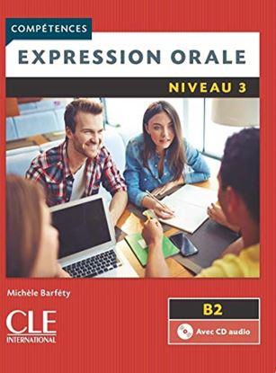 Εικόνα της EXPRESSION ORALE 3 B2 METHODE (+ CD) 2ND ED