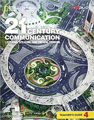 Εικόνα της 21ST CENTURY COMMUNICATION 4: LISTENING, SPEAKING AND CRITICAL THINKING TCHR'S GUIDE
