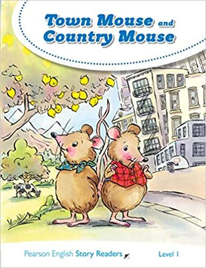 Εικόνα από PEARSON ENGLISH STORY READERS 1: TOWN MOUSE AND COUNTRY MOUSE