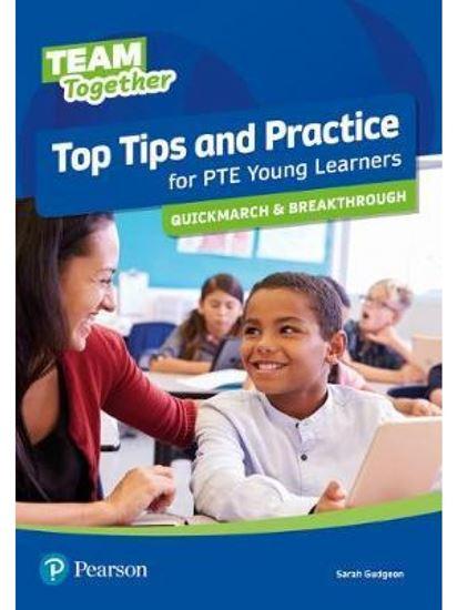 Εικόνα από TEAM TOGETHER TOP TIPS AND PRACTICE FOR PTE YOUNG LEARNERS QUICKMARCH AND BREAKTHROUGH SB
