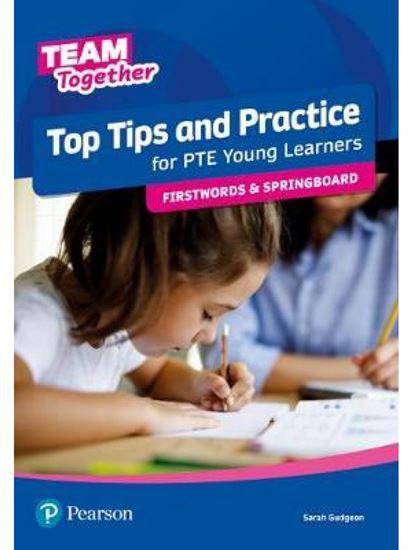 Εικόνα από TEAM TOGETHER TOP TIPS AND PRACTICE FOR PTE YOUNG LEARNERS FIRSTWORDS AND SPRINGBOARD SB