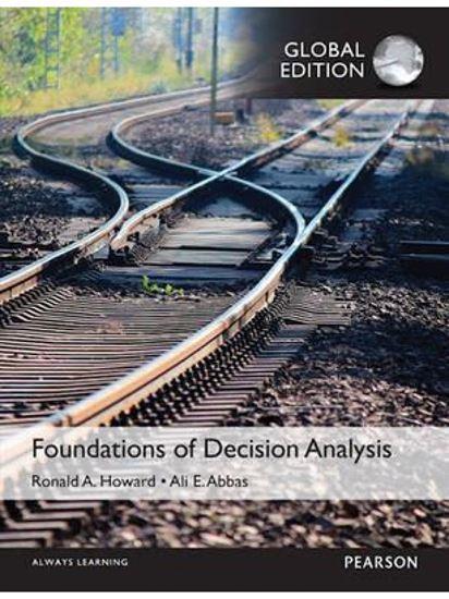 Εικόνα από FOUNDATIONS OF DECISION ANALYSIS, GLOBAL EDITION
