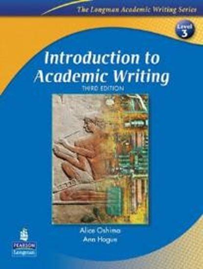 Εικόνα από LONGMAN ACADEMIC WRITING SERIES : INTRODUCTION TO ACADEMIC WRITING 3 3RD ED PB