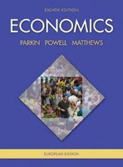 Εικόνα από ECONOMICS EUROPEAN EDITION 8TH ED PB