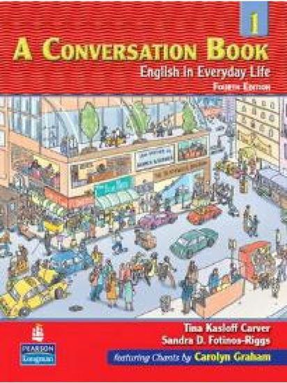 Εικόνα από A CONVERSATION BOOK-ENGLISH IN EVERYDAY LIFE BOOK 1 (+CD) PB