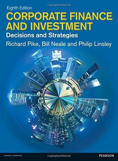 Εικόνα από CORPORATE FINANCE AND INVESTMENT : DESICIONS AND STRATEGIES PB