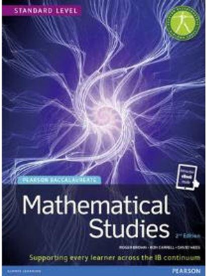 Εικόνα από PEARSON BACCALAUREATE: MATHEMATICAL STUDIES (& E-BOOK) IB DIPLOMA 2ND ED PB